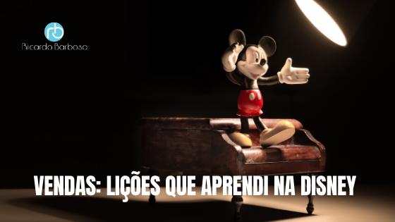 Lições que Aprendi na Disney