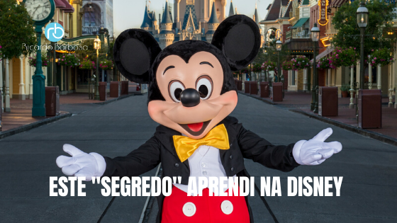 Este Segredo Aprendi na Disney.